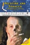 Nicotine and Tobacco: A Myreportlinks.com Book - Carl R. Green