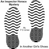 An Inspector Horace Mystery - In Another Girl's Shoes - P D Jones