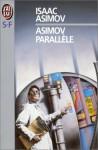 Asimov parallèle - Isaac Asimov
