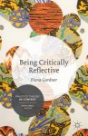Being Critically Reflective: Engaging in Holistic Practice - Fiona Gardner
