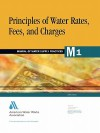 Principles of Water Rates, Fees, and Charges (M1) - American Water Works Association
