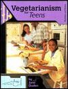 Vegetarianism for Teens - Jane Duden