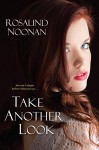 Take Another Look - Rosalind Noonan