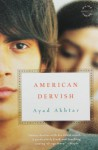 American Dervish: A Novel - Ayad Akhtar