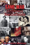 Same War Different Battlefields - Jean Goodwin Messinger
