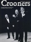 Crooners: A Magical Collection of 29 Tunes from the Greatest Crooners of Our Time - Amsco Publications