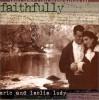 Faithfully - Eric Ludy, Leslie Ludy
