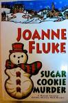 Sugar Cookie Murder. Fluke, 2004 Hardcover - Joanne Fluke