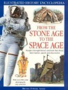 From the Stone Age to the Space Age: Peoples Through History and How They Lived, Their Battles, Quests and Discoveries - Philip Brooks, Will Fowler, Simon Adams