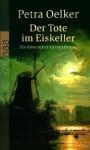 Der Tote im Eiskeller - Petra Oelker
