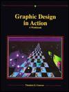 Graphic Design in Action: A Workbook - Theodore E. Conover