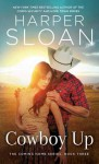 Cowboy Up - Harper Sloan