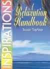 A Relaxation Handbook - Susan Tayfoor