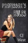 Professor's Rules - CJ West