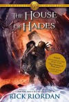 The House of Hades (The Heroes of Olympus, Book Four) - Rick Riordan