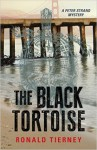 The Black Tortoise: A Peter Strand Mystery (Rapid Reads) - Ronald Tierney