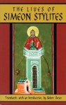 The Lives Of Simeon Stylites: Lives of Simeon Stylites - Robert Doran