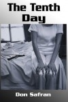The Tenth Day - Don Safran