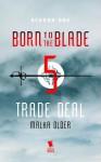 Trade Deal - Malka Older