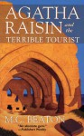 Agatha Raisin and the Terrible Tourist - M.C. Beaton