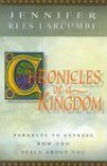 Chronicles Of A Kingdom - Jennifer Rees Larcombe