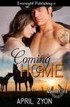 Coming Home (Massey, TX Book 1) - April Zyon