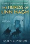 The Heiress of Linn Hagh - Karen Charlton