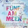 Fünf am Meer - Emma Sternberg, Britta Steffenhagen, Deutschland Random House Audio