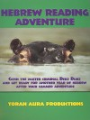 Hebrew Reading Adventure - Torah Aura Productions, Laurie J. Bellet, Jane Golub