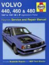 Volvo 440, 460 And 480 Service And Repair Manual: 1987 1997 (Haynes Service And Repair Manuals) - A.K. Legg, Andrew K. Legg