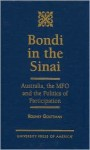 Bondi in the Sinai: Australia, the MFO and the Politics of Participation - Rodney Gouttman