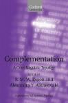 Complementation: A Cross-Linguistic Typology - Robert M.W. Dixon, Alexandra Y. Aikhenvald