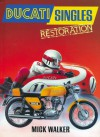 Ducati Singles Restoration - Mick Walker