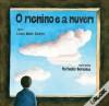 O Menino e a Nuvem - Luísa Ducla Soares, Raffaello Bergonse