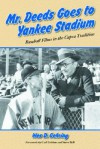 Mr. Deeds Goes to Yankee Stadium: Baseball Films in the Capra Tradition - Wes D. Gehring