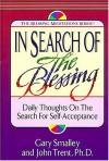 In Search of the Blessing - Gary Smalley, John T. Trent