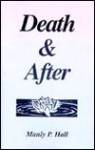 Death & After - Manly P. Hall