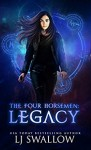 The Four Horsemen: Legacy (The Four Horsemen Series Book 1) - LJ Swallow