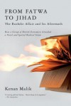From Fatwa to Jihad: The Rushdie Affair and Its Aftermath - Kenan Malik
