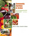 Community Nutrition in Action: An Entrepreneurial Approach - Marie A. Boyle, David H. Holben