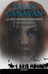 La hechicera indómita - Trudi Canavan