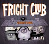 Fright Club - Ethan Long