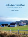 The St. Lawrence River: History, Highway and Habitat - Janice Hamilton