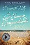 The Last Summer of the Camperdowns: A Novel - Elizabeth Kelly