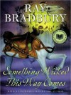 Something Wicked This Way Comes (MP3 Book) - Ray Bradbury, Kevin Foley