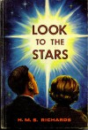 Look to the Stars - H.M.S. Richards, H.M.S. Richards Jr.