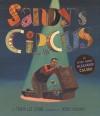 Sandy's Circus: A Story About Alexander Calder - Tanya Lee Stone, Boris Kulikov