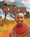 Spotlight on Kenya - Bobbie Kalman
