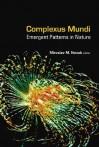 Complexus Mundi: Emergent Patterns in Nature - Miroslav M. Novak