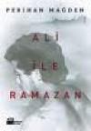Ali ile Ramazan - Perihan Mağden